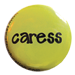 caress button